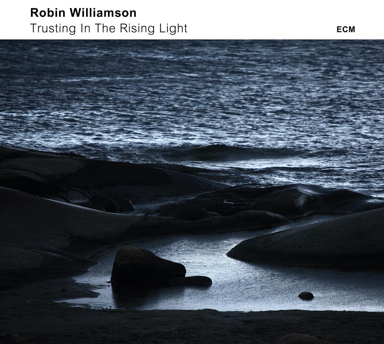 CD Cover Robin Williamson - Trusting In The Rising Light
